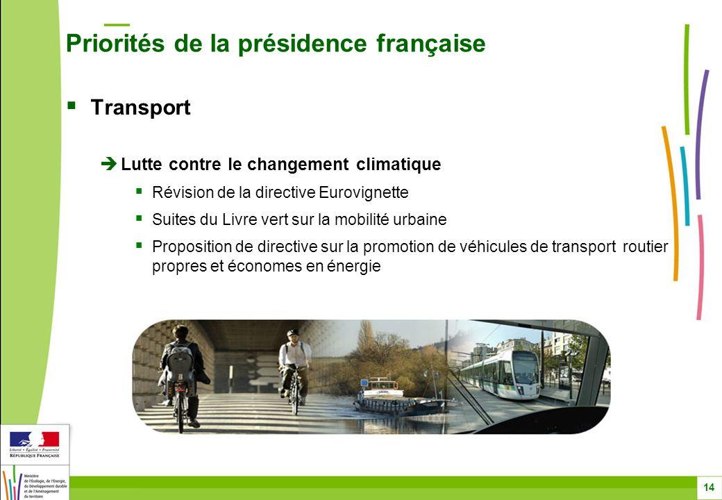 Transport Lutte contre le changement climatique Révision de la directive Eurovignette Suites du Livre vert sur la mobilité urbaine Proposition de dire