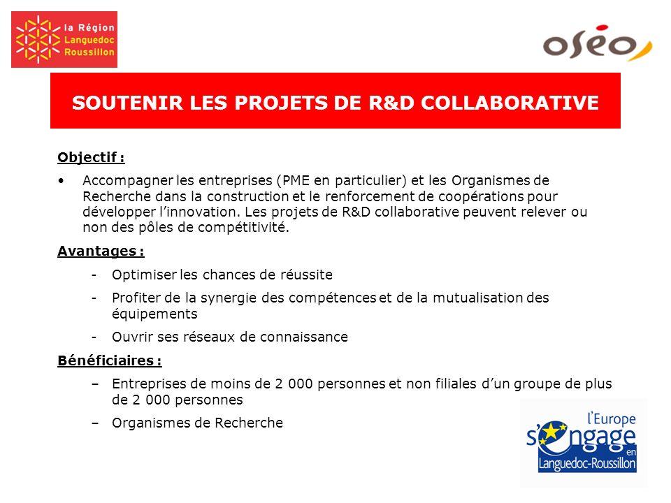 Objectif : Accompagner les entreprises (PME en particulier) et les Organismes de Recherche dans la construction et le renforcement de coopérations pou