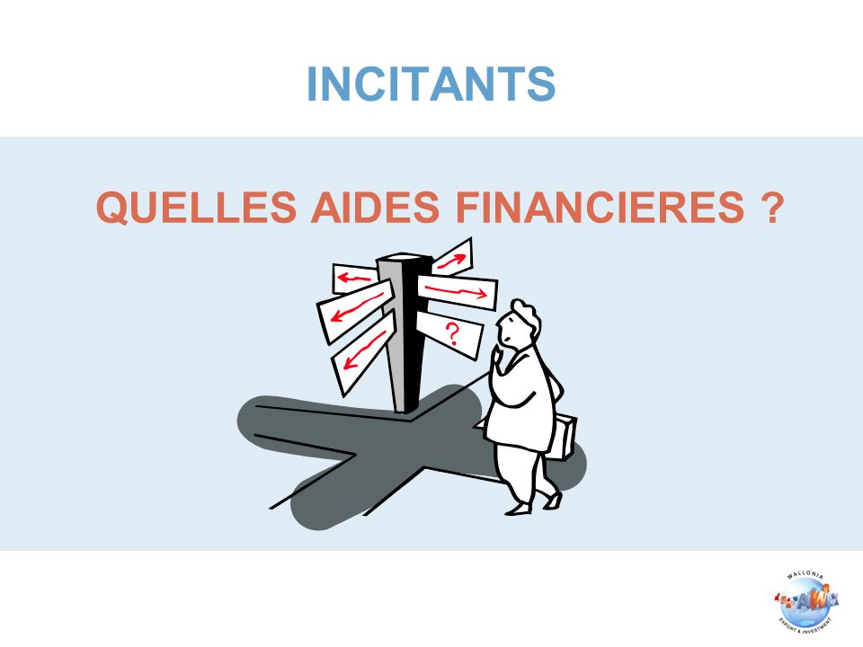 INCITANTS QUELLES AIDES FINANCIERES