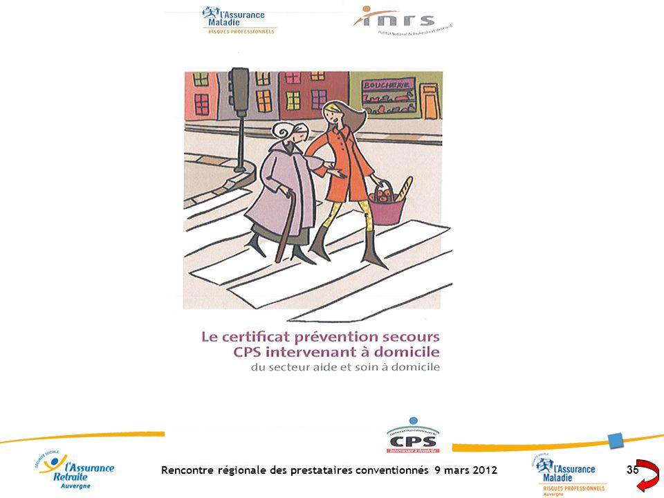 Rencontre régionale des prestataires conventionnés 9 mars 2012 35