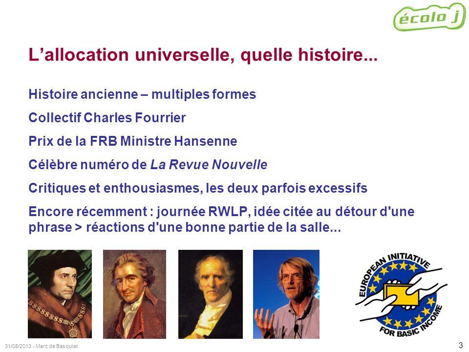 3 31/08/2013 - Marc de Basquiat Lallocation universelle, quelle histoire... Histoire ancienne – multiples formes Collectif Charles Fourrier Prix de la