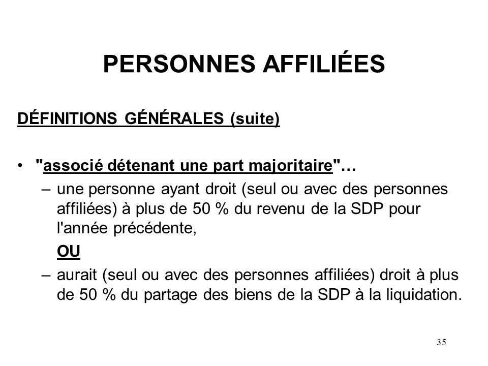 35 PERSONNES AFFILIÉES DÉFINITIONS GÉNÉRALES (suite)