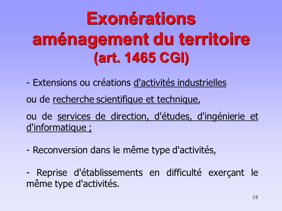 38 - Extensions ou créations d'activités industrielles ou de recherche scientifique et technique, ou de services de direction, d'études, d'ingénierie