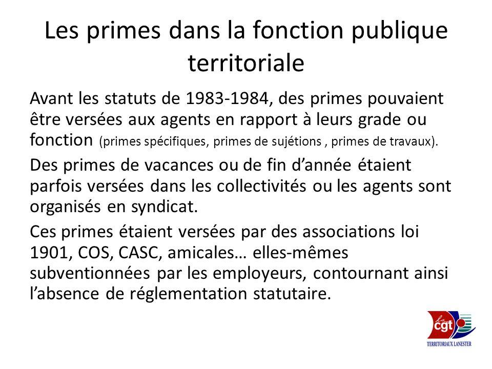 Les primes dans la fonction publique territoriale Avant les statuts de 1983-1984, des primes pouvaient être versées aux agents en rapport à leurs grad