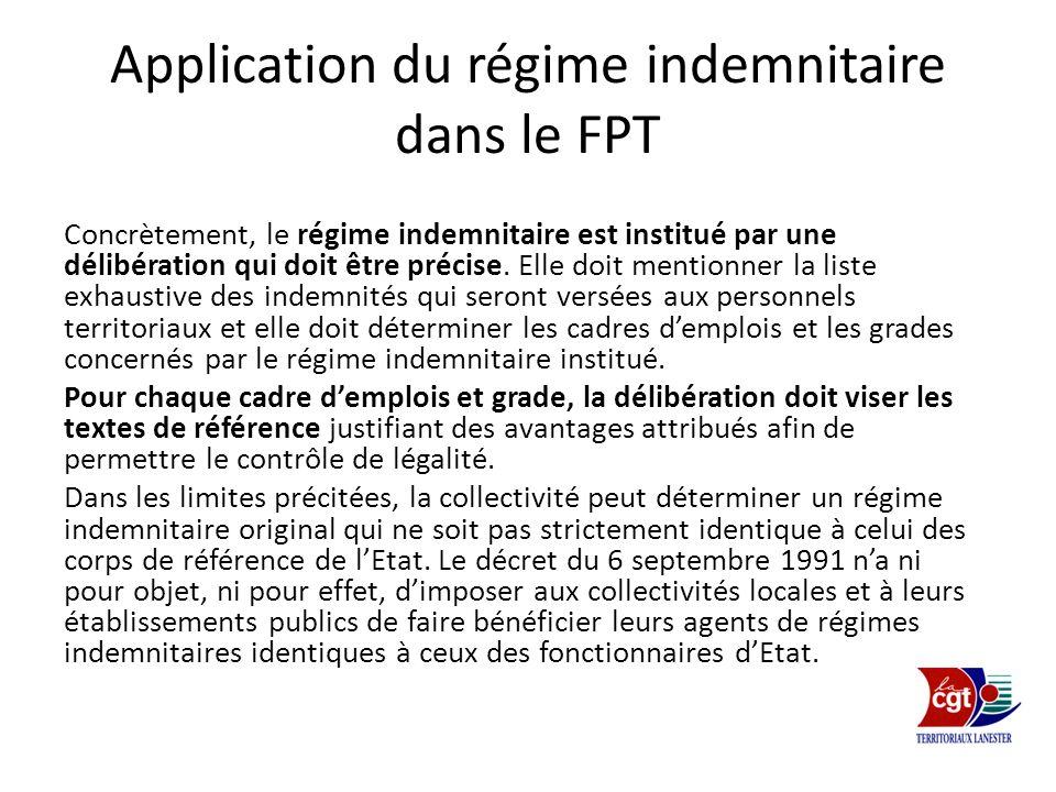 Application du régime indemnitaire dans le FPT Concrètement, le régime indemnitaire est institué par une délibération qui doit être précise. Elle doit