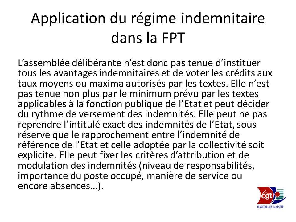 Application du régime indemnitaire dans la FPT Lassemblée délibérante nest donc pas tenue dinstituer tous les avantages indemnitaires et de voter les