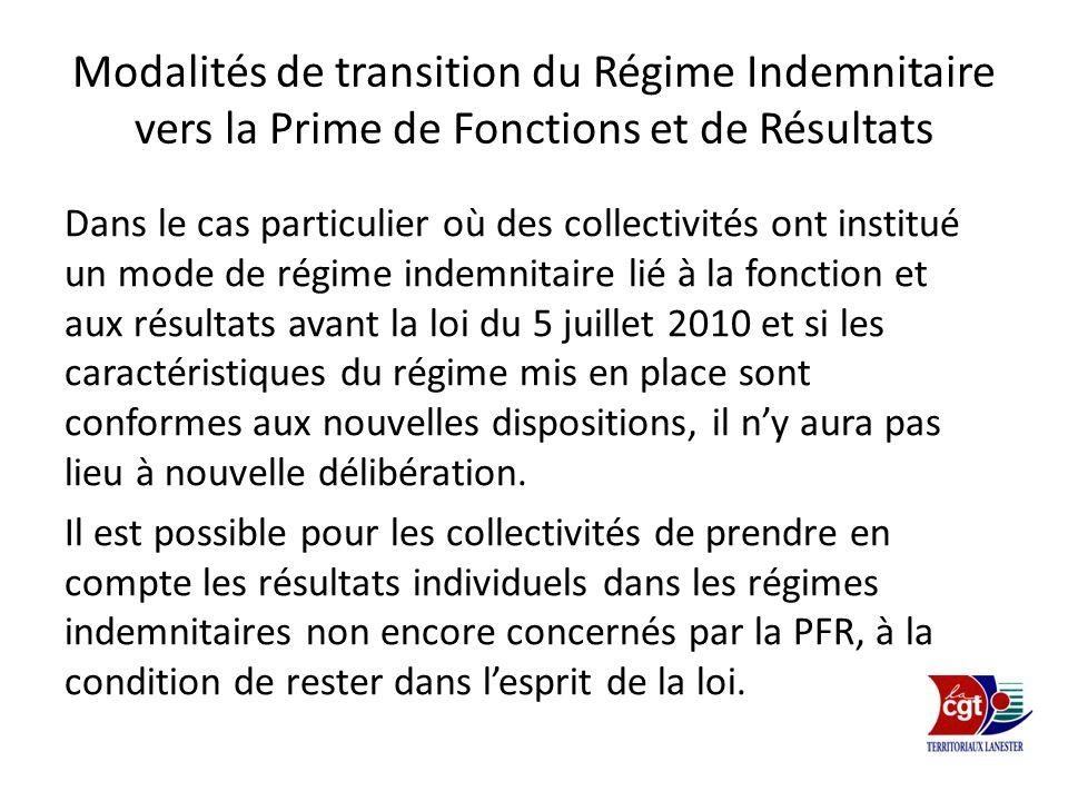 Modalités de transition du Régime Indemnitaire vers la Prime de Fonctions et de Résultats Dans le cas particulier où des collectivités ont institué un