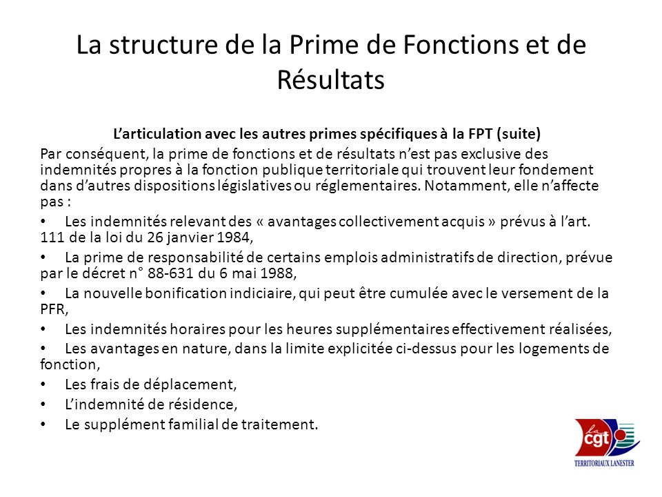 La structure de la Prime de Fonctions et de Résultats Larticulation avec les autres primes spécifiques à la FPT (suite) Par conséquent, la prime de fo