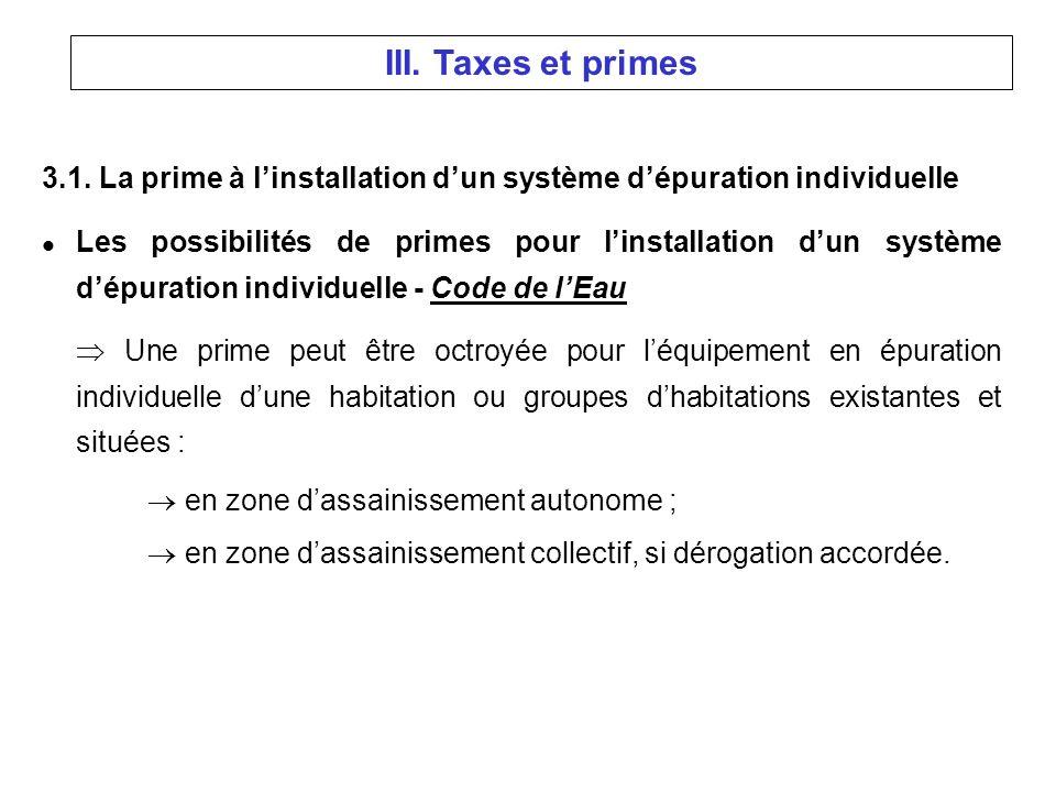 III. Taxes et primes 3.1.