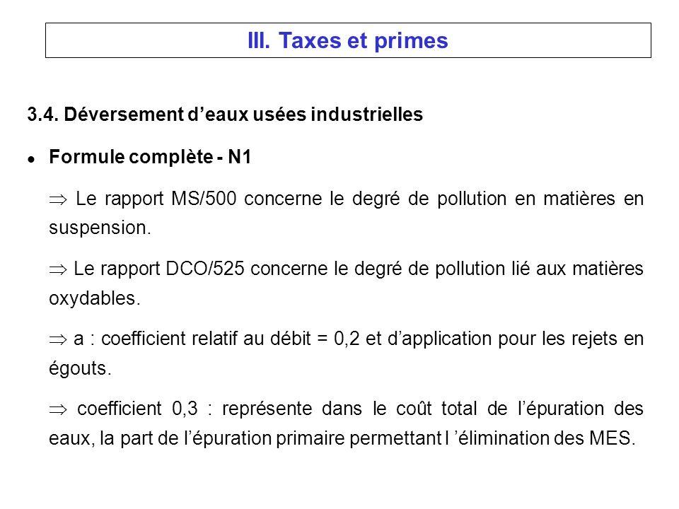 3.4. Déversement deaux usées industrielles l Formule complète - N1 Le rapport MS/500 concerne le degré de pollution en matières en suspension. Le rapp