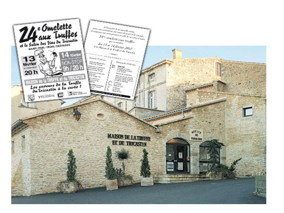 Maison de la truffe et du tricastin Saint-paul-trois-châteaux Une exposition unique Haut lieu de production trufficole, le Tricastin est un trait dunion entre la Drôme et le Vaucluse, principaux départements français producteurs de truffes.
