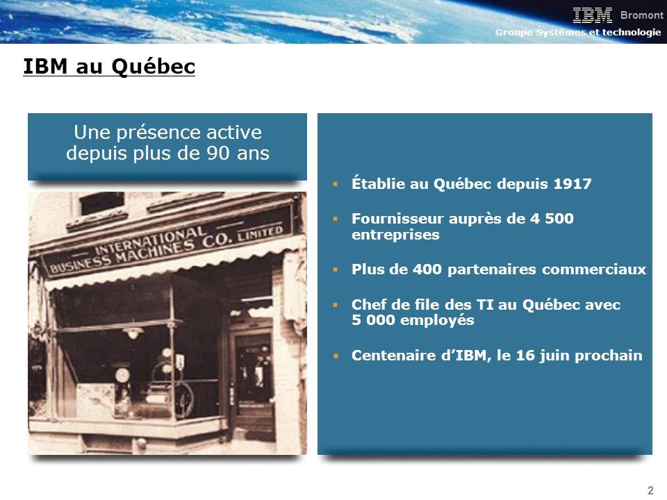 Bromont Groupe Systèmes et technologie 2 Établie au Québec depuis 1917 Fournisseur auprès de 4 500 entreprises Plus de 400 partenaires commerciaux Che
