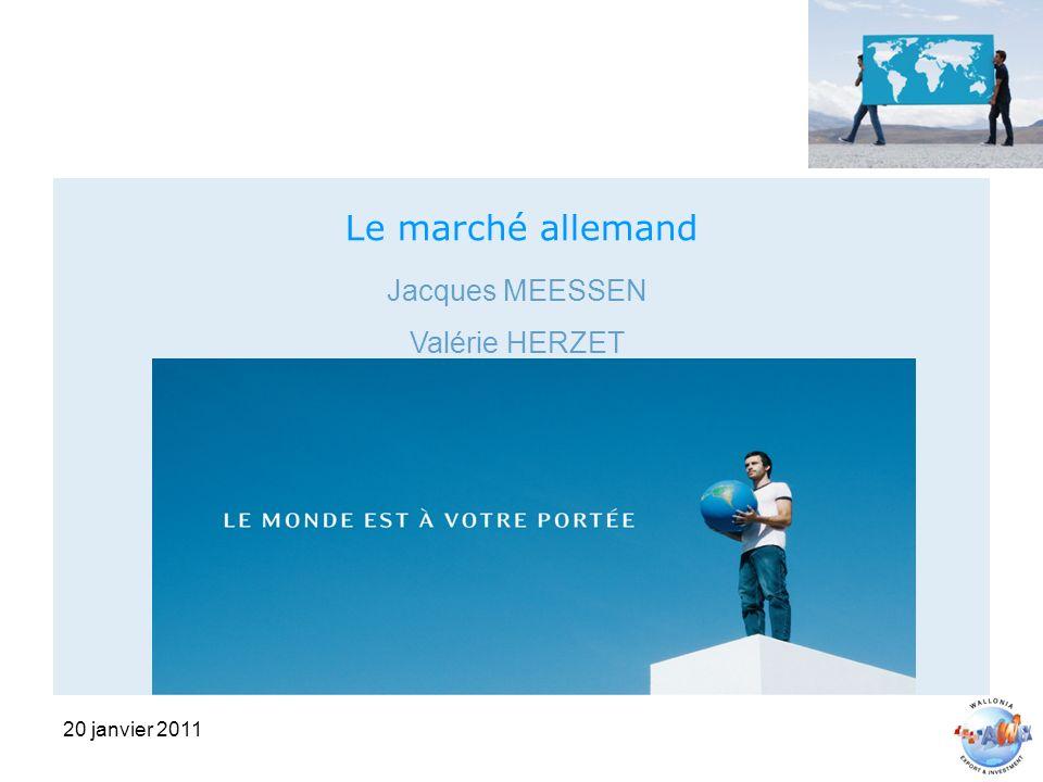 20 janvier 2011 Le marché allemand Jacques MEESSEN Valérie HERZET
