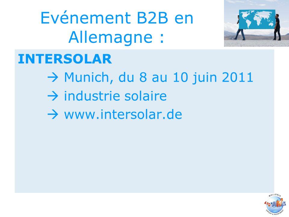 Evénement B2B en Allemagne : INTERSOLAR Munich, du 8 au 10 juin 2011 industrie solaire www.intersolar.de