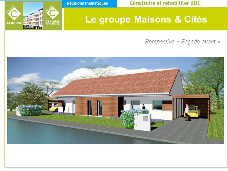 Le groupe Maisons & Cités Perspective « Façade avant »