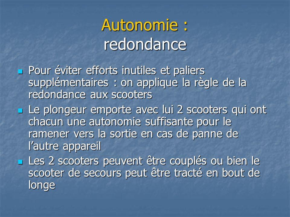 Autonomie : redondance Pour éviter efforts inutiles et paliers supplémentaires : on applique la règle de la redondance aux scooters Pour éviter effort