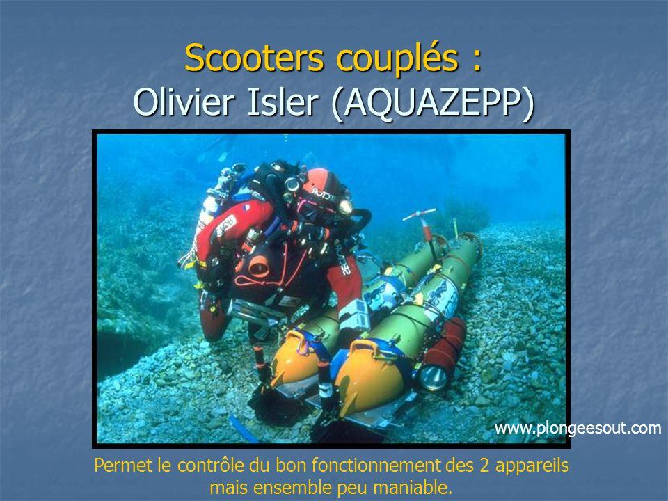 Scooters couplés : Olivier Isler (AQUAZEPP) Permet le contrôle du bon fonctionnement des 2 appareils mais ensemble peu maniable. www.plongeesout.com