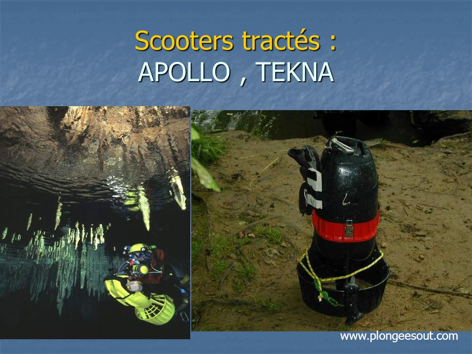 Scooters tractés : APOLLO, TEKNA www.plongeesout.com