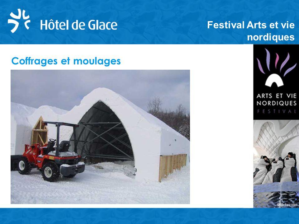 Coffrages et moulages Festival Arts et vie nordiques