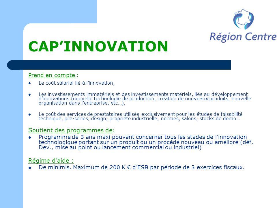 CAPINNOVATION Prend en compte : Le coût salarial lié à linnovation, Les investissements immatériels et des investissements matériels, liés au développ