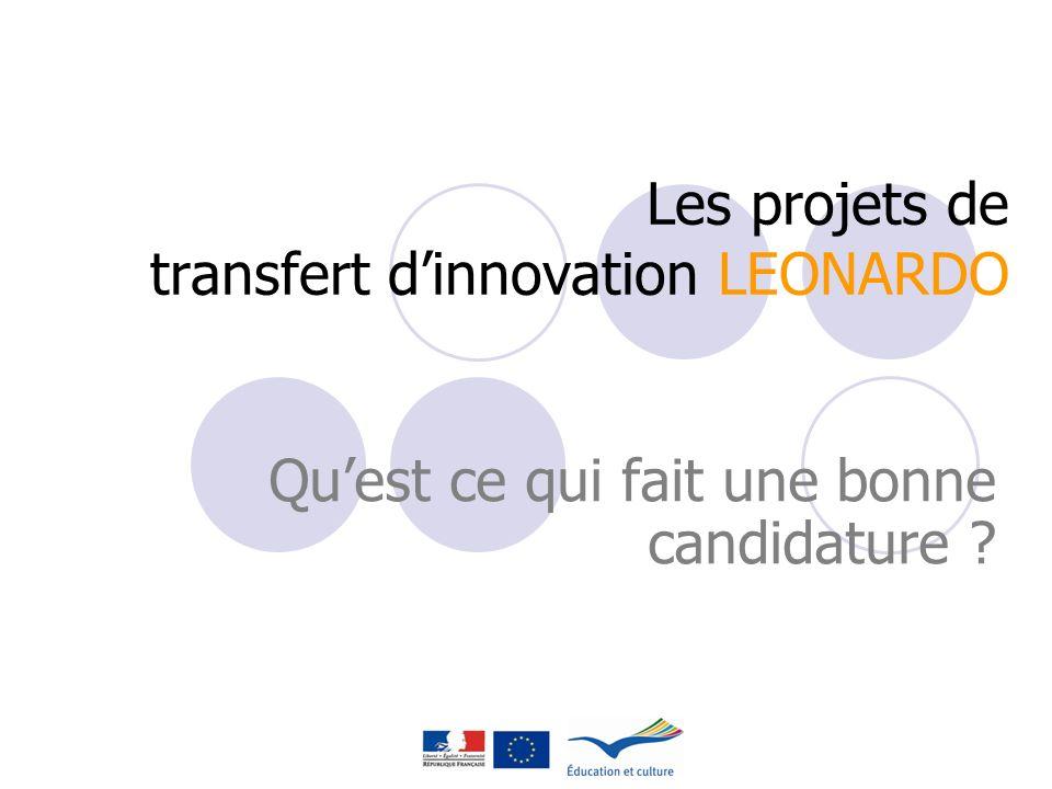 Les projets de transfert dinnovation LEONARDO Quest ce qui fait une bonne candidature ?