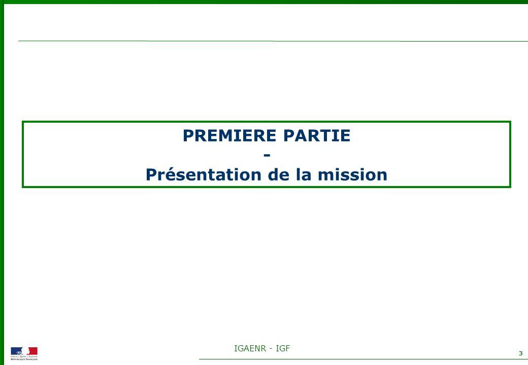 IGAENR - IGF 3 PREMIERE PARTIE - Présentation de la mission
