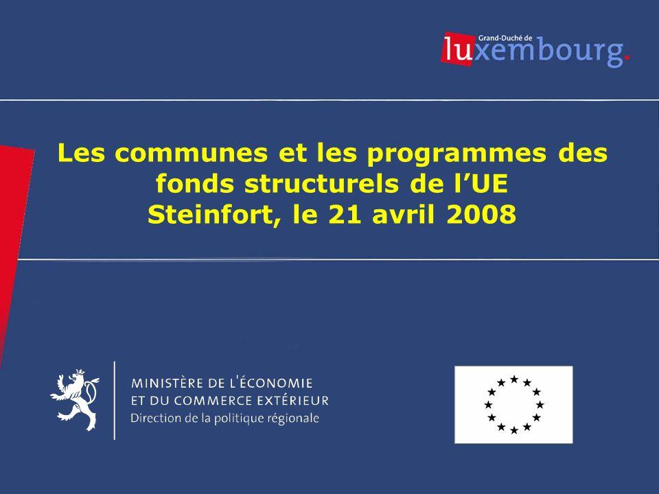 FEDER Europe-communes 21/04/20082 Titre Les communes et les programmes des fonds structurels de lUE Steinfort, le 21 avril 2008