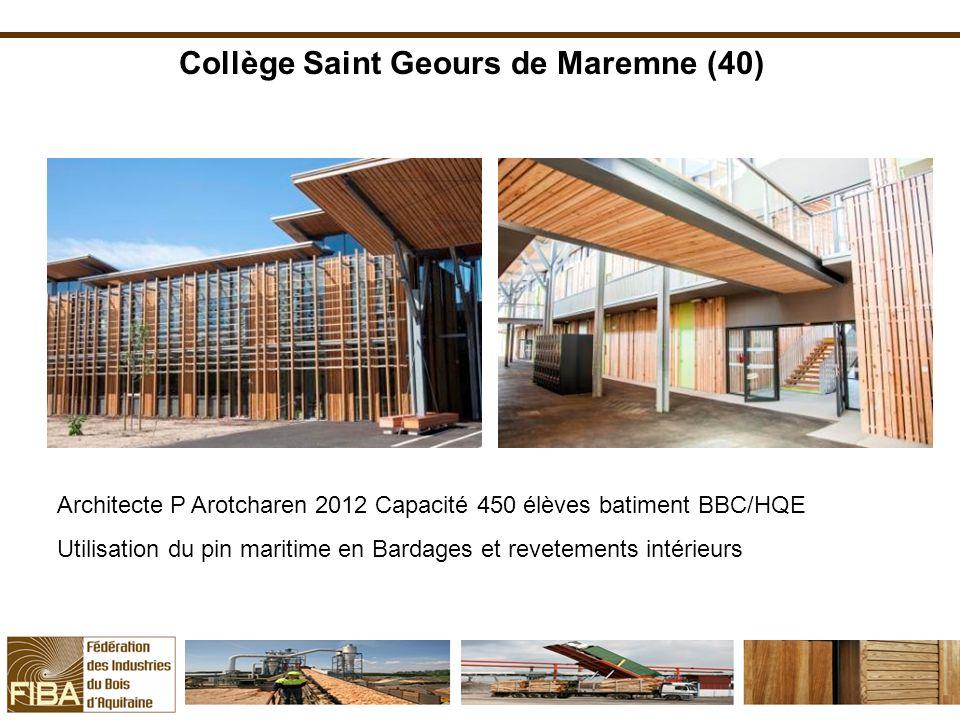 Collège Saint Geours de Maremne (40) Architecte P Arotcharen 2012 Capacité 450 élèves batiment BBC/HQE Utilisation du pin maritime en Bardages et reve