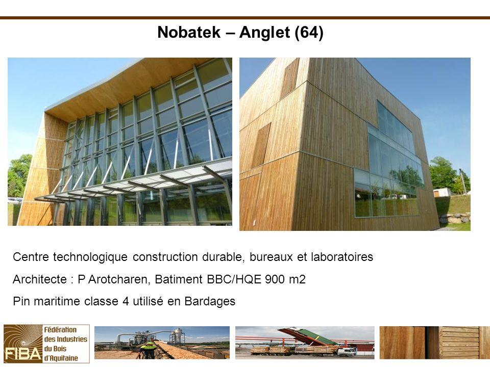 Nobatek – Anglet (64) Centre technologique construction durable, bureaux et laboratoires Architecte : P Arotcharen, Batiment BBC/HQE 900 m2 Pin mariti