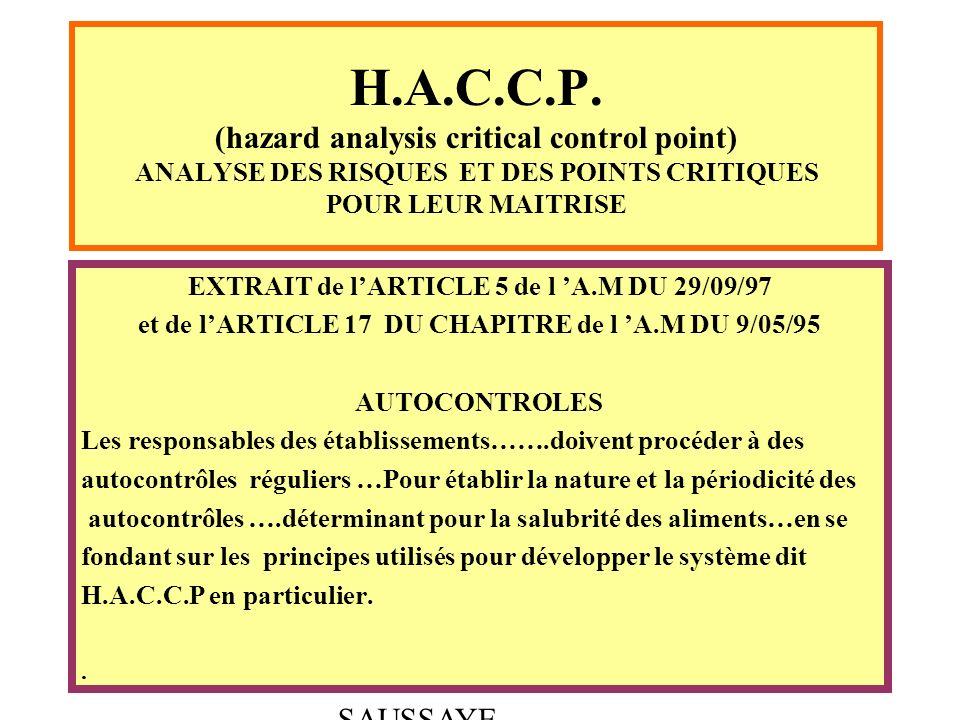 ABEL - BOULLOT - SAUSSAYE H.A.C.C.P. (hazard analysis critical control point) ANALYSE DES RISQUES ET DES POINTS CRITIQUES POUR LEUR MAITRISE EXTRAIT d