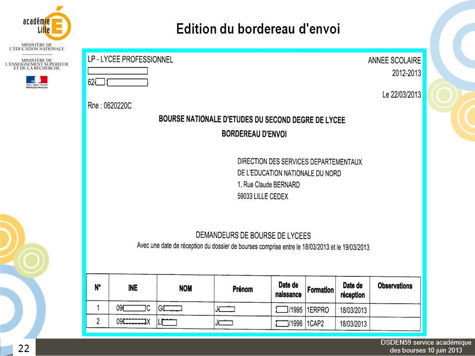 22 Edition du bordereau d'envoi DSDEN59 service académique des bourses 10 juin 2013