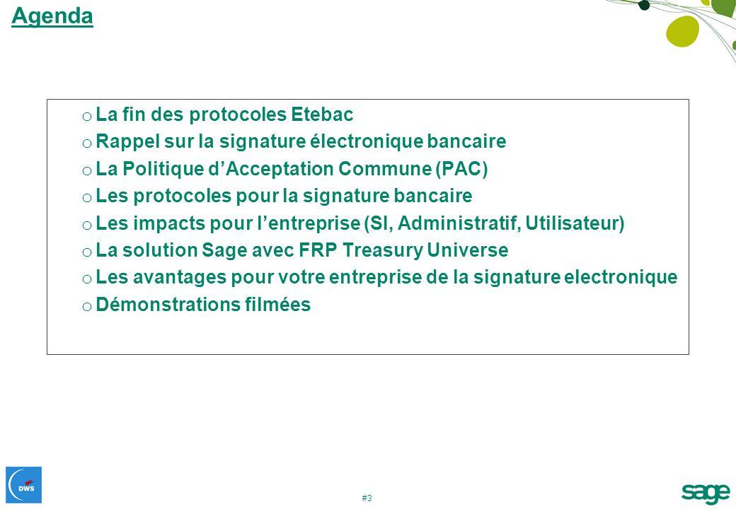 #3 Agenda o La fin des protocoles Etebac o Rappel sur la signature électronique bancaire o La Politique dAcceptation Commune (PAC) o Les protocoles po