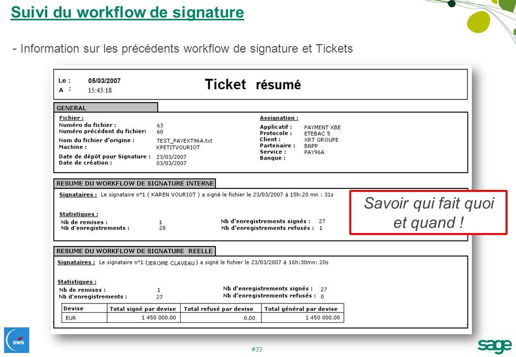 #33 Suivi du workflow de signature - Information sur les précédents workflow de signature et Tickets Savoir qui fait quoi et quand !