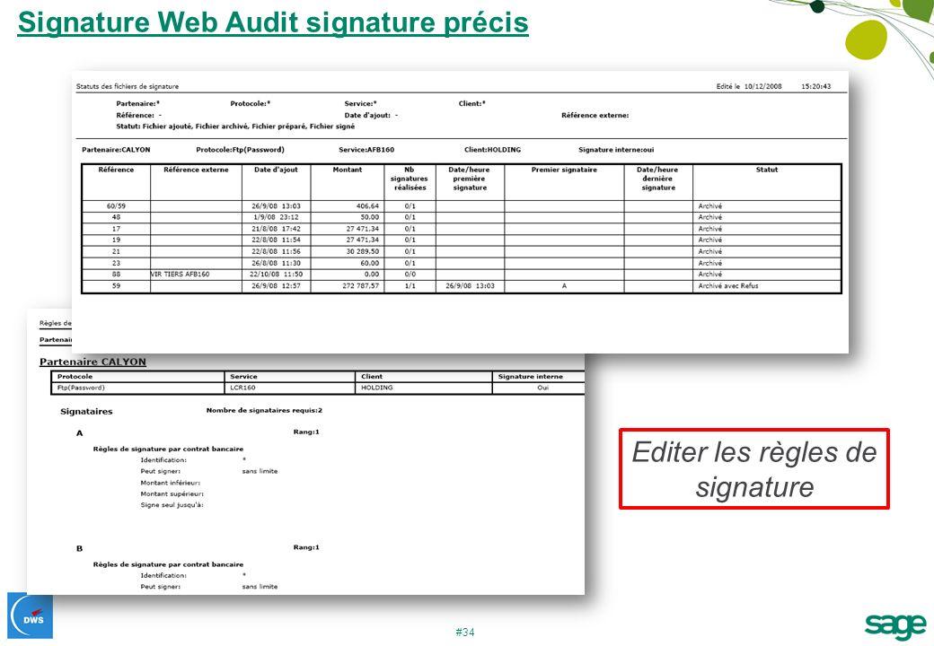 #34 Signature Web Audit signature précis Editer les règles de signature