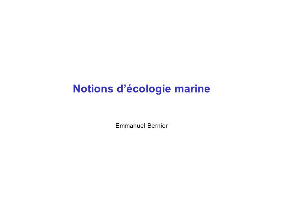 Plan Définitions La vie de relation La chaîne alimentaire Étagement de la bordure côtière Écosystèmes remarquables Espèce menacées, espèces protégées Comportement du plongeur