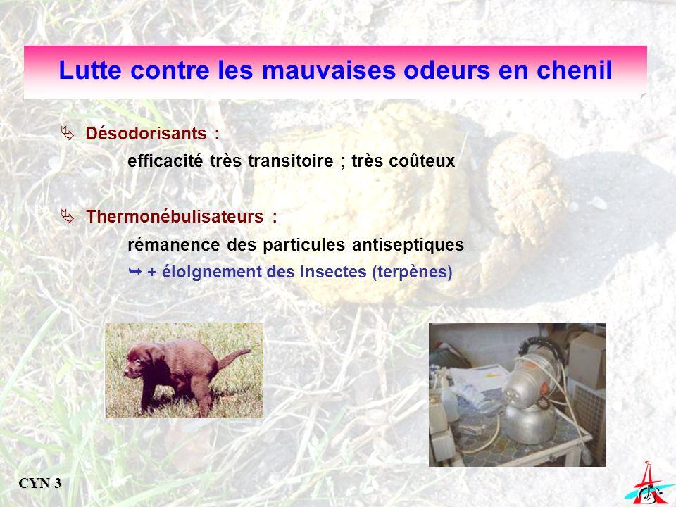 Désodorisants : efficacité très transitoire ; très coûteux Thermonébulisateurs : rémanence des particules antiseptiques + éloignement des insectes (te