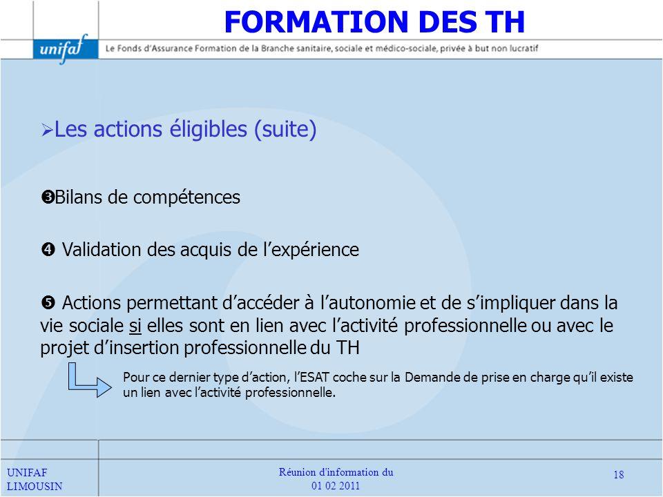 Les actions éligibles (suite) Bilans de compétences Validation des acquis de lexpérience Actions permettant daccéder à lautonomie et de simpliquer dan