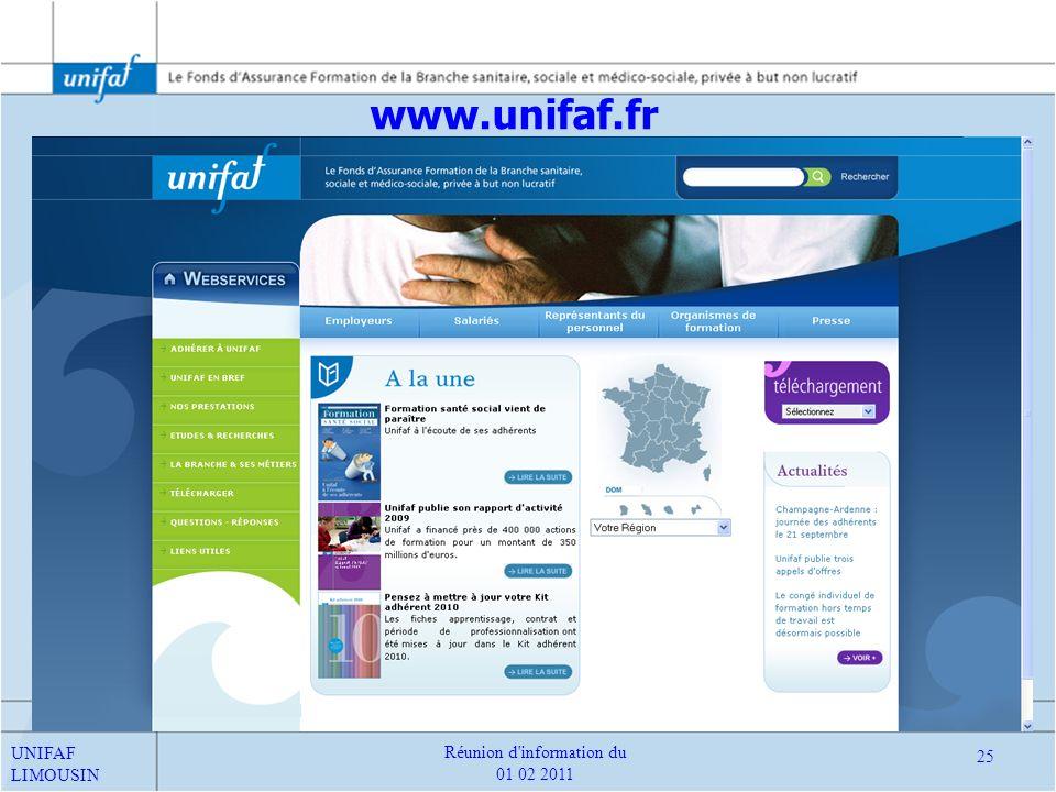 www.unifaf.fr UNIFAF LIMOUSIN 25 Réunion d'information du 01 02 2011