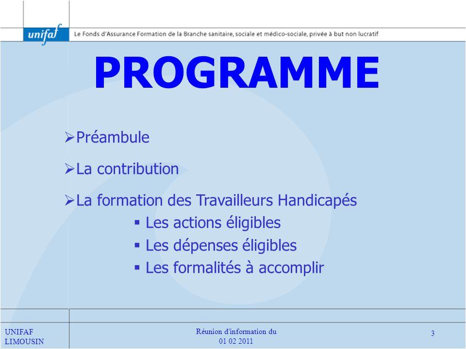 CONTRIBUTION La contribution des ESAT et de lEtat Les enveloppes de financement UNIFAF LIMOUSIN 14 Réunion d information du 01 02 2011