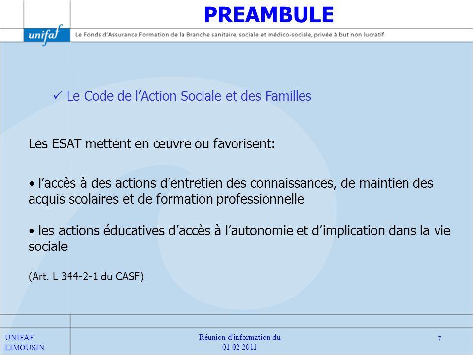 Le Code de lAction Sociale et des Familles Les ESAT mettent en œuvre ou favorisent: laccès à des actions dentretien des connaissances, de maintien des