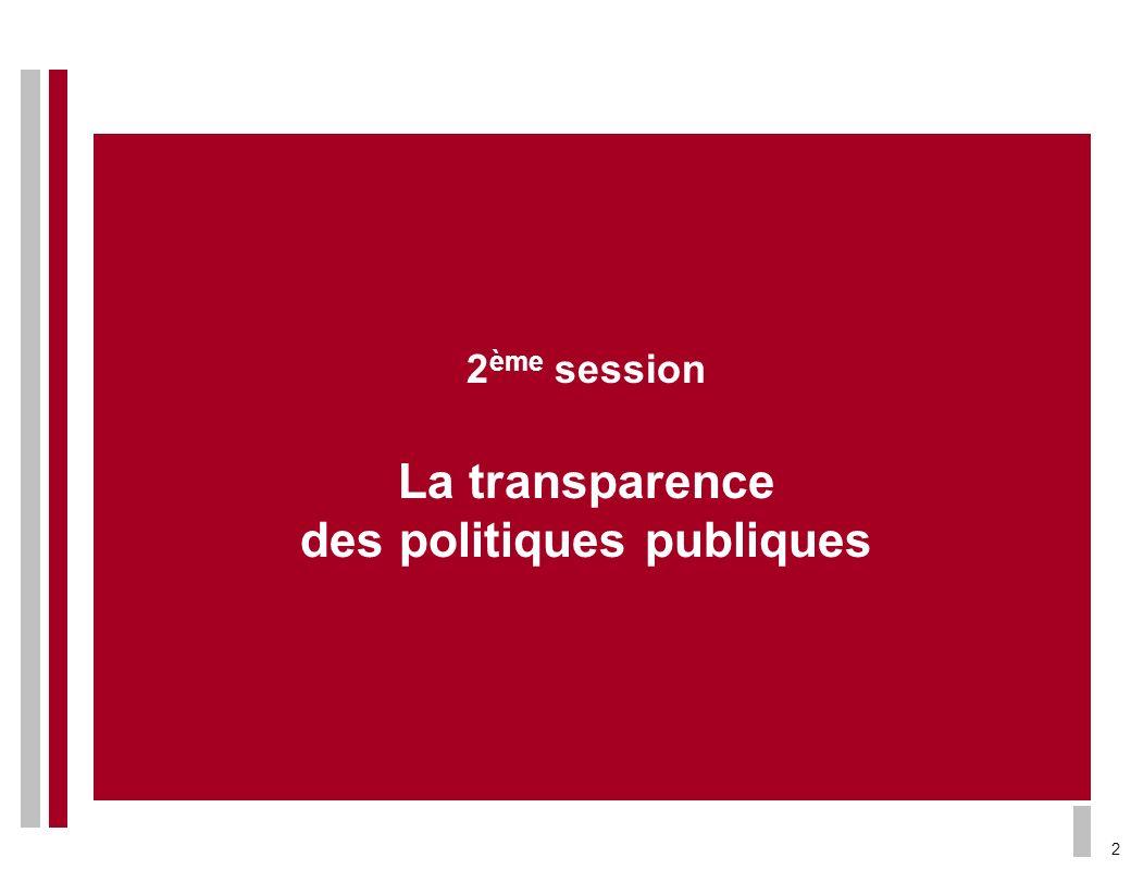 2 ème session La transparence des politiques publiques 2