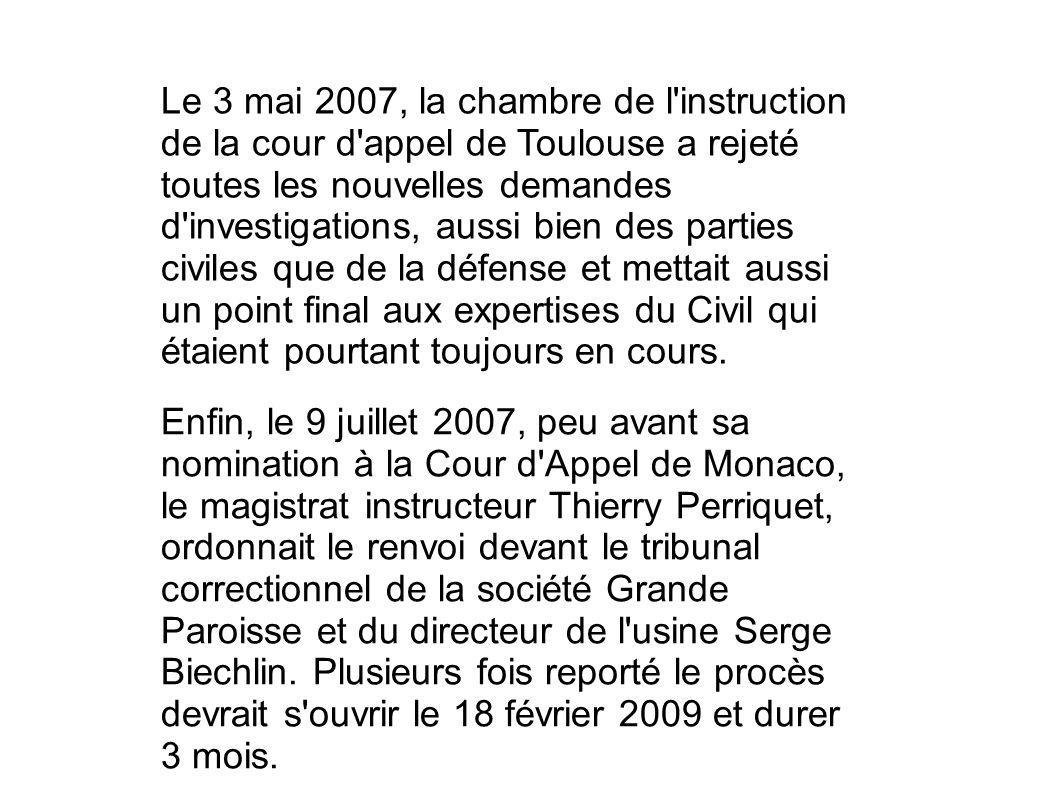 Le 3 mai 2007, la chambre de l'instruction de la cour d'appel de Toulouse a rejeté toutes les nouvelles demandes d'investigations, aussi bien des part