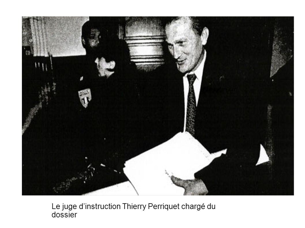 Le juge dinstruction Thierry Perriquet chargé du dossier