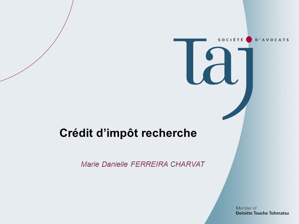 47 Crédit dimpôt recherche Marie Danielle FERREIRA CHARVAT