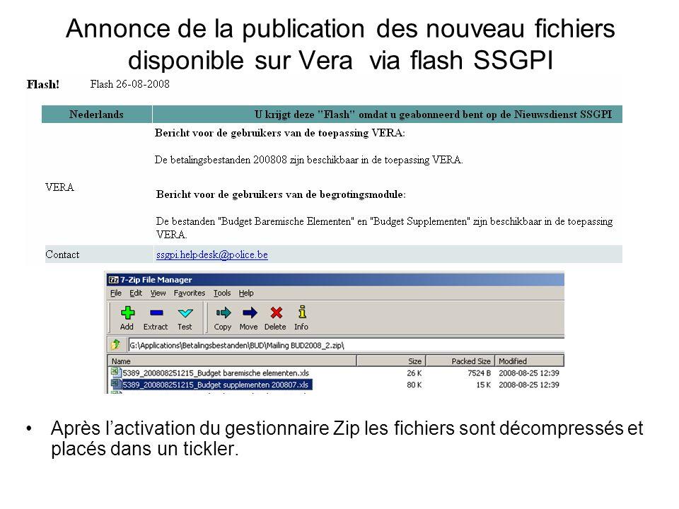 Annonce de la publication des nouveau fichiers disponible sur Vera via flash SSGPI Après lactivation du gestionnaire Zip les fichiers sont décompressé