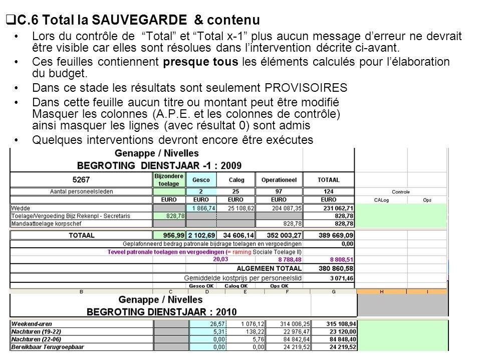 C.6 Total la SAUVEGARDE & contenu Lors du contrôle de Total et Total x-1 plus aucun message derreur ne devrait être visible car elles sont résolues da