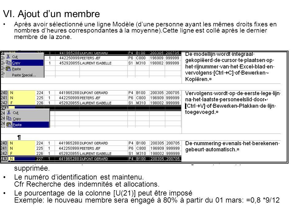 VI. Ajout dun membre Après avoir sélectionné une ligne Modèle (dune personne ayant les mêmes droits fixes en nombres dheures correspondantes à la moye