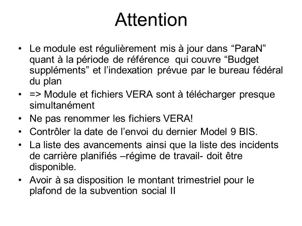 Attention Le module est régulièrement mis à jour dans ParaN quant à la période de référence qui couvre Budget suppléments et lindexation prévue par le
