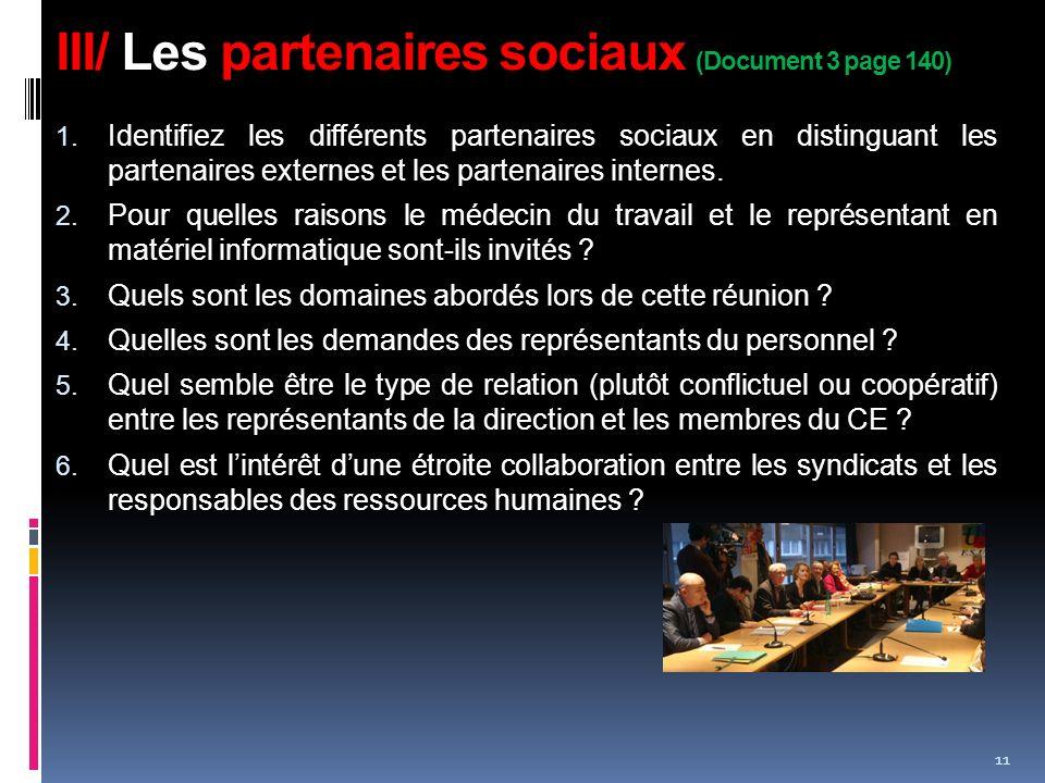 III/ Les partenaires sociaux (Document 3 page 140) 1.
