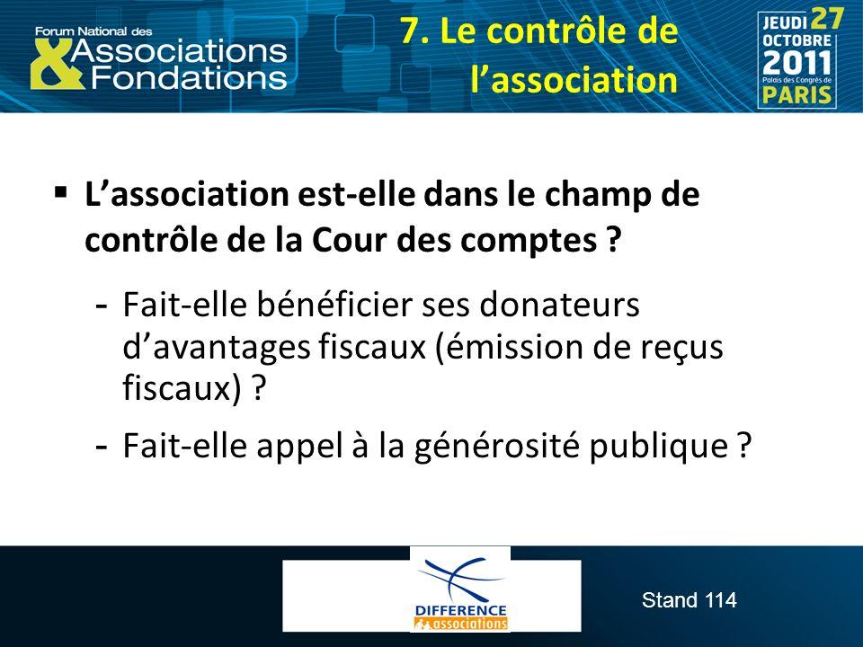 Stand 114 Lassociation est-elle dans le champ de contrôle de la Cour des comptes ?  Fait-elle bénéficier ses donateurs davantages fiscaux (émission d
